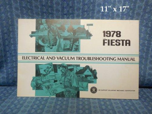 1978 Ford Fiesta Electrical & Vacuum Trouble Shooting Manual