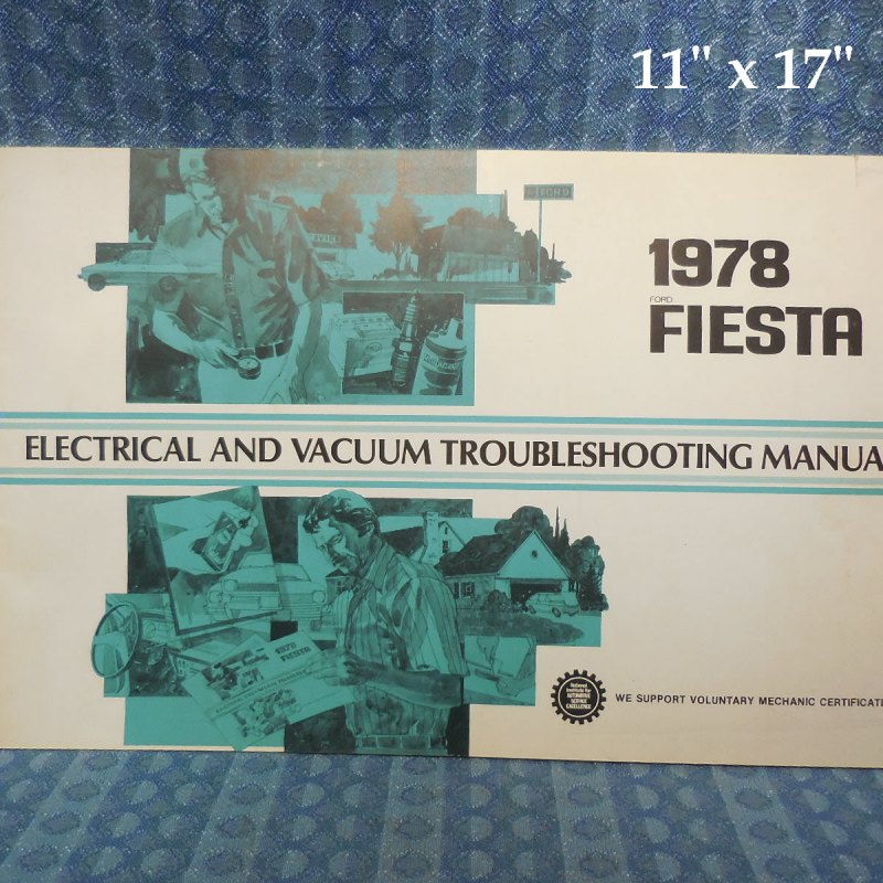 1978 Ford Fiesta Electrical & Vacuum Trouble Shooting Manual