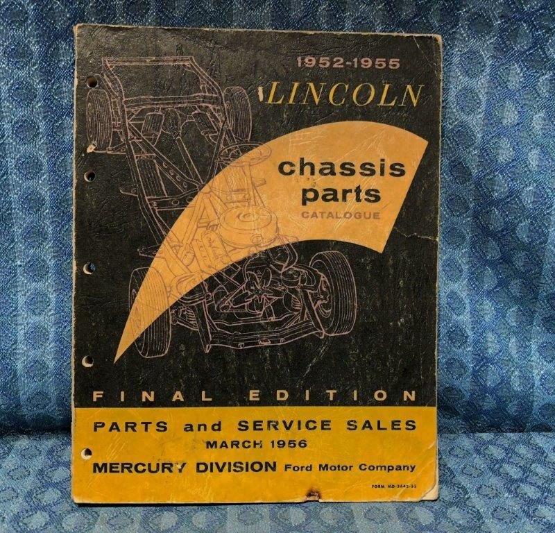 1952-55 Lincoln Original Chassis Parts Catalog 53 54 Cosmopolitian Custom Capri