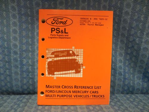 2004-2006 Ford Lincoln Mercury Master Cross Reference List Manual Truck Vol 12