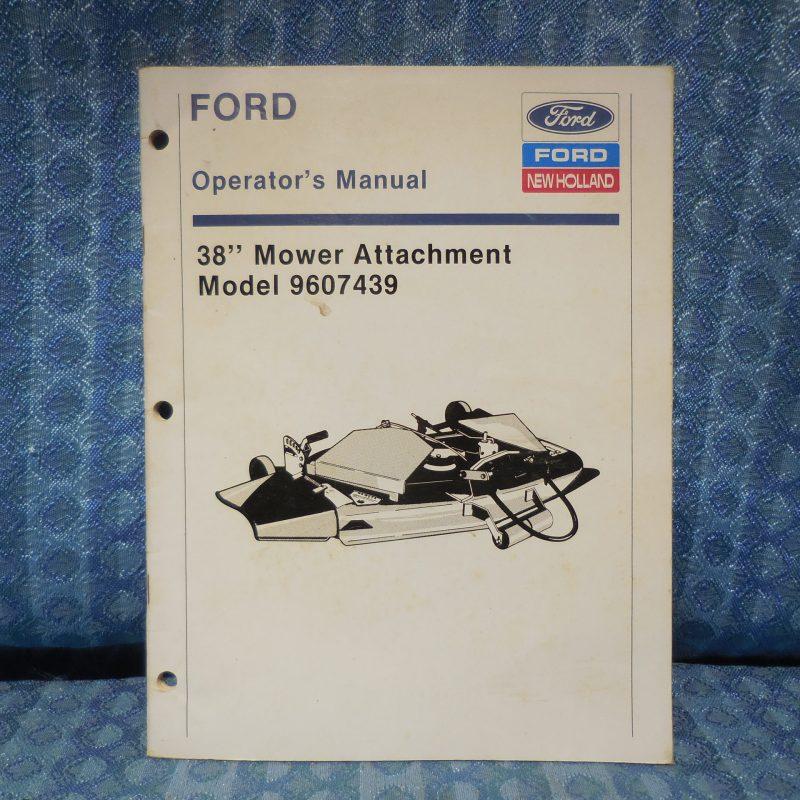 "Ford 38"" Mower Attachment Original Operator's Manual Model 9607439"