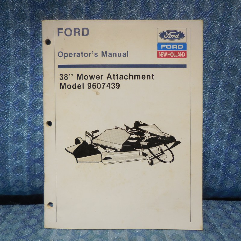 "Ford 38"" Mower Attachment Original Operator's Manual Model 9607439"