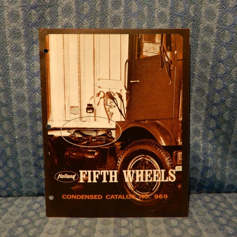 1971-1972 Holland Fifth Wheel Catalog GMC Ford Dodge Mack Peterbilt Freightliner