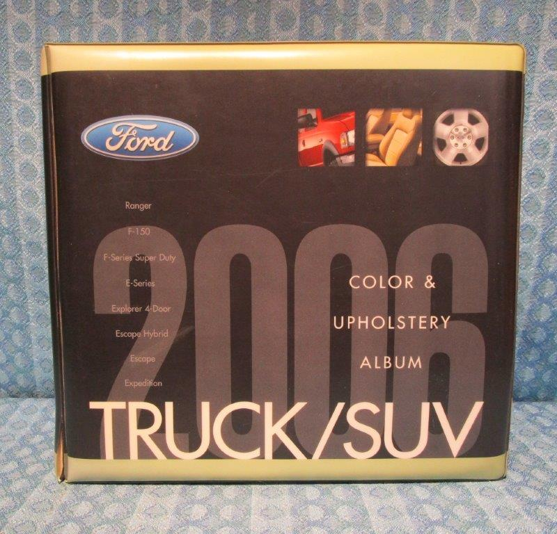 2006 Ford Truck / SUV Original Dealer Color & Upholstery Album F-150 to F-750