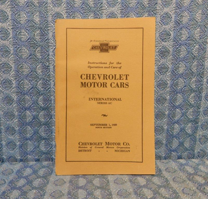 1929 Chevrolet International Series AC Owners Manual - Old Reprint