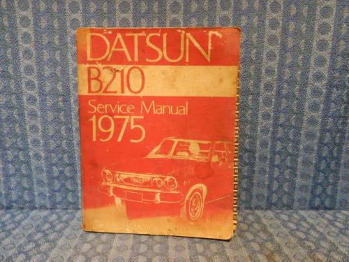 Original Factory Shop /Service Manual Covering 1975 Datsun B210