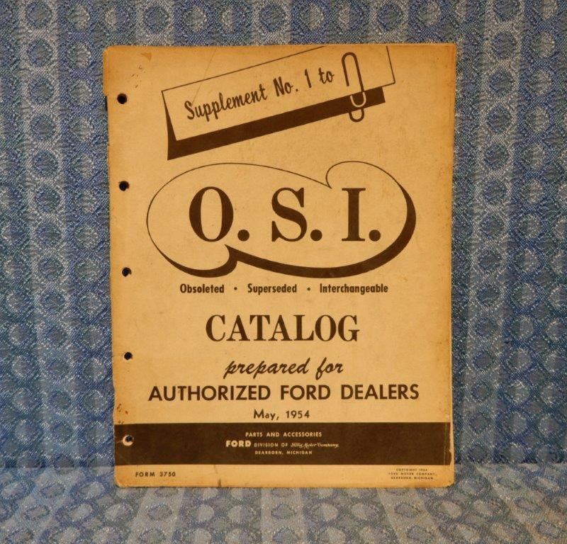 1954 Ford Orig Obsolete Supercede Interchange (O.S.I.) Parts Catalog Supplement
