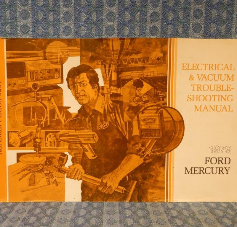 1979 Ford Mercury Full Size Original Electrical & Vacuum Troubleshooting Manual