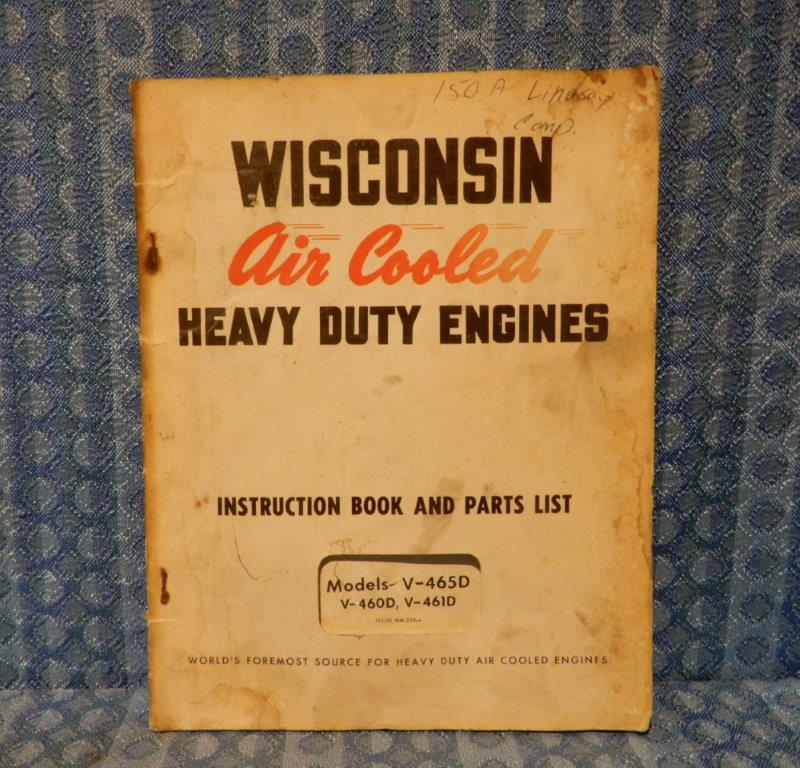 Wisconsin Engine V-465D, V-460D, V-461D Original Instruction Book & Parts List