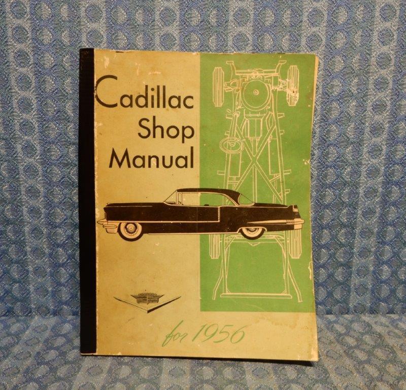 1956 Cadillac Original Service / Shop Manual