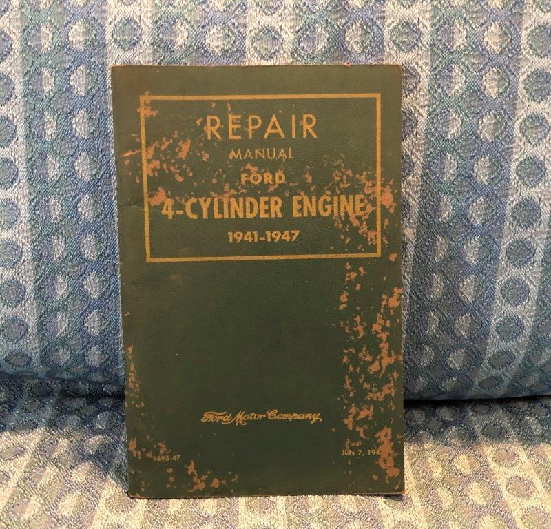 1941-1947 Ford 4 Cylinder Original Engine Repair Manual 1942 1945 1946