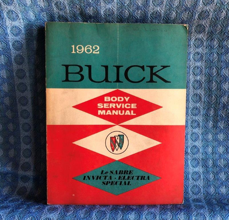 1962 Buick Original Body Shop Service Manual LeSabre Electra Invicta Special