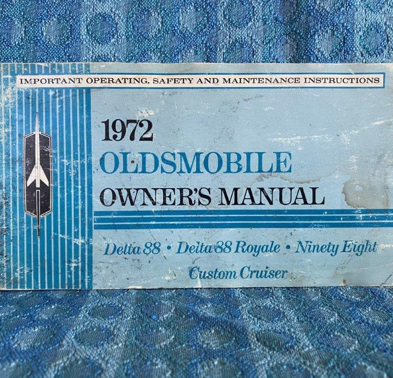 1972 Oldsmobile Original Owners Manual 98, Delta 88, Royal & Custom Cruiser