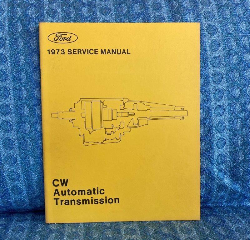 1973 Ford Car Original CW Transmission Repair / Service Manual