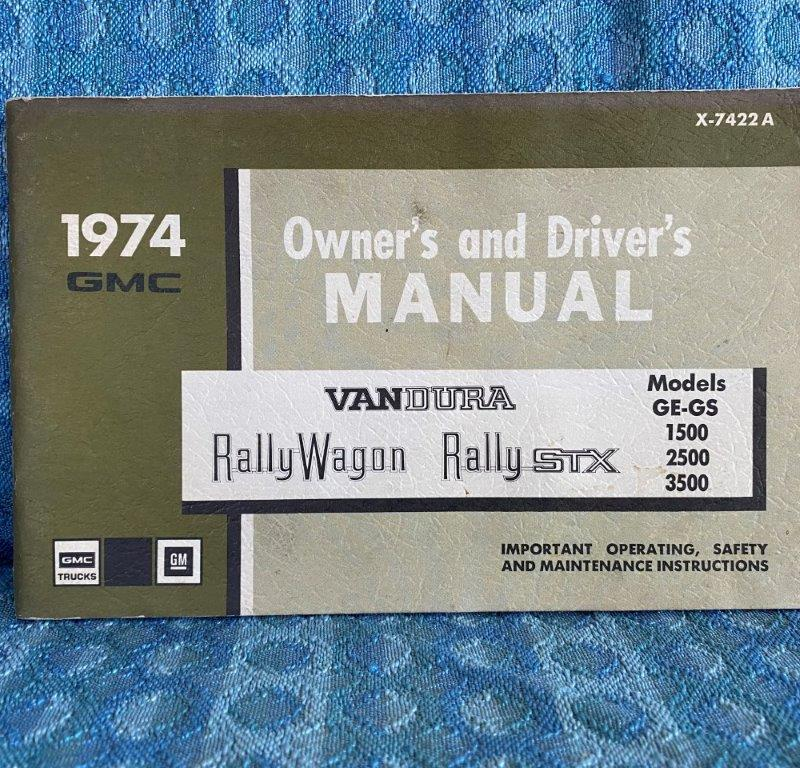 1974 GMC GE & GS Vandura, Rally Van, Rally STX 1500-3500 Original Owners Manual