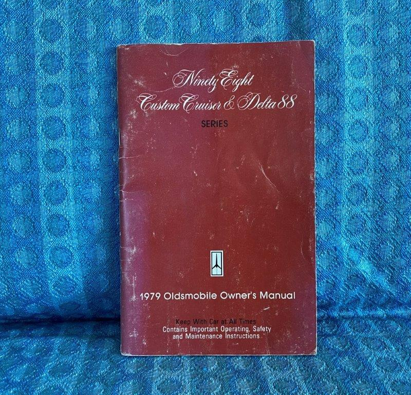 1979 Oldsmobile Original Owners Manual 98, Delta 88, & Custom Cruiser