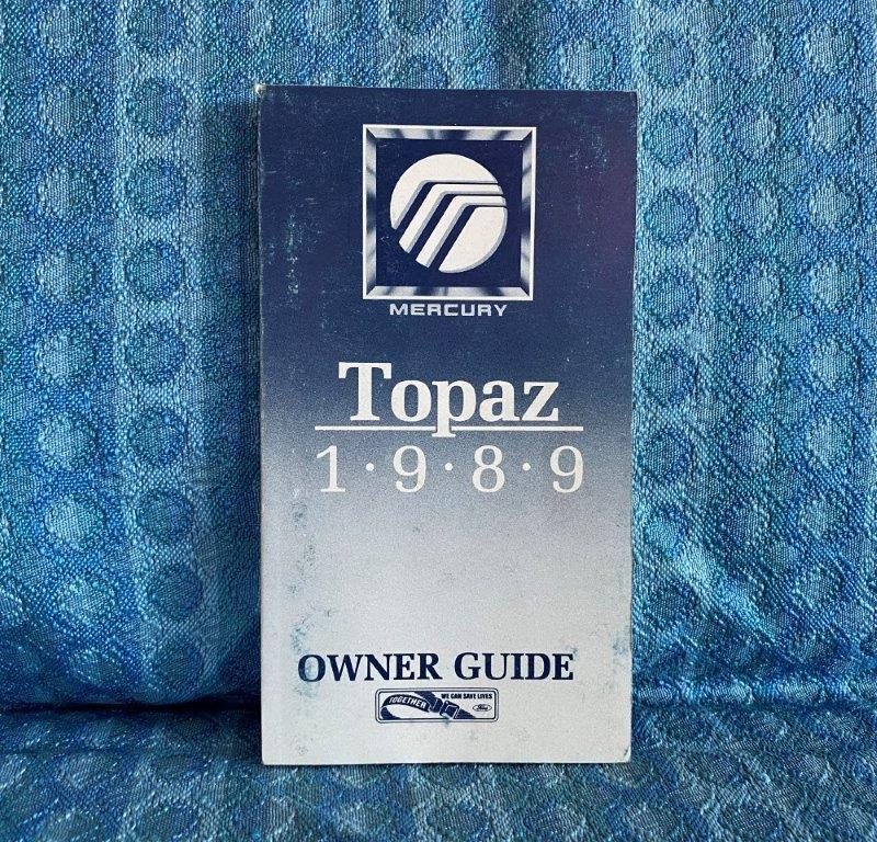 1989 Mercury Topaz Original Owners Manual