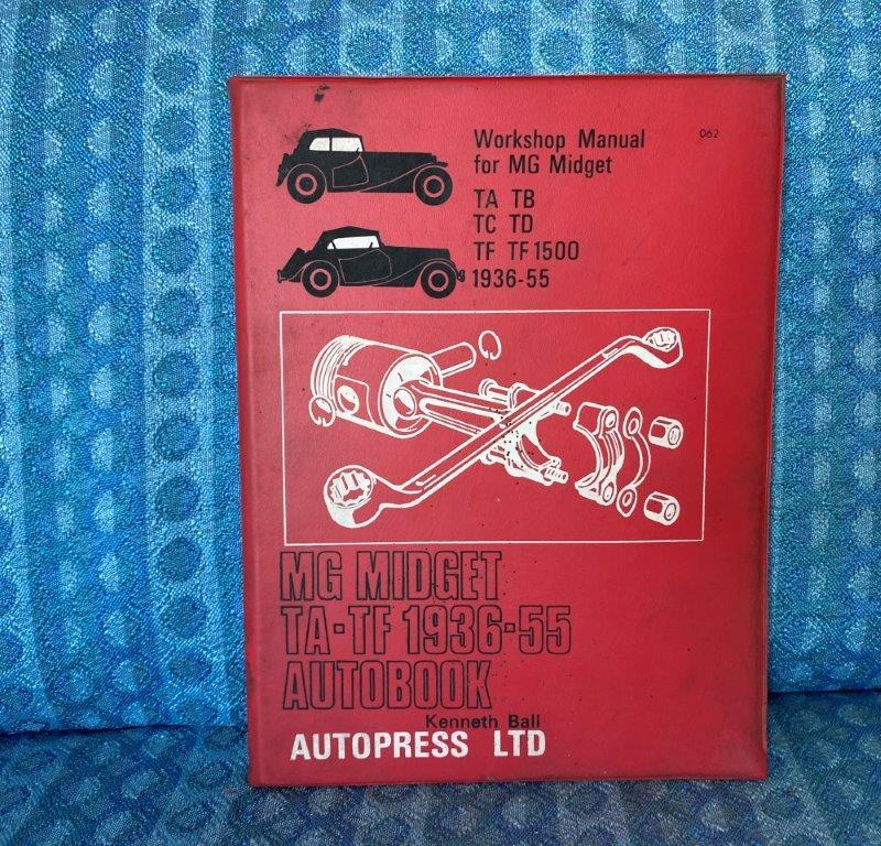 1936-1955 MG Midegt TA, TB, TD TF, TF 1500 Workshop Manual By Ball / Autopress