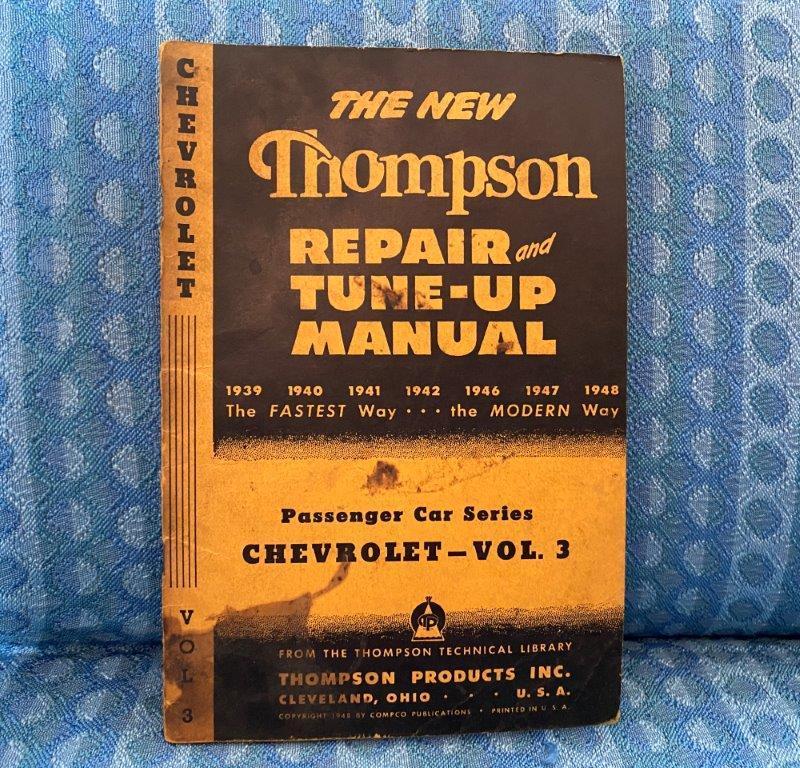 1939-1948 Chevrolet Original Thompson Repair & Tune-Up Manual 1940 41 42 46 47