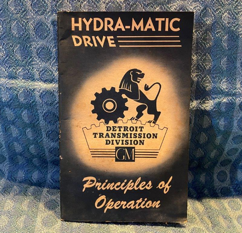 1940 Original GM Hydra-Matic Drive Principles of Operation Manual Olds Pontiac