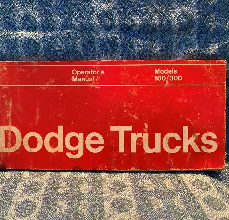 1972 Dodge Truck Models 100 / 300 Original Owners / Operators Manual