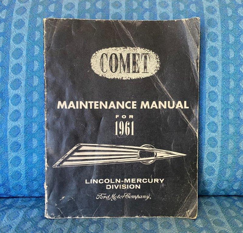 1961 Mercury Comet Original Shop / Maintenance Manual