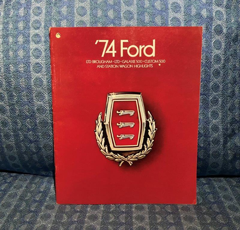 1974 Ford LTD, Galaxie 500, Custom 500, & Station Wagon Original Sales Brochure