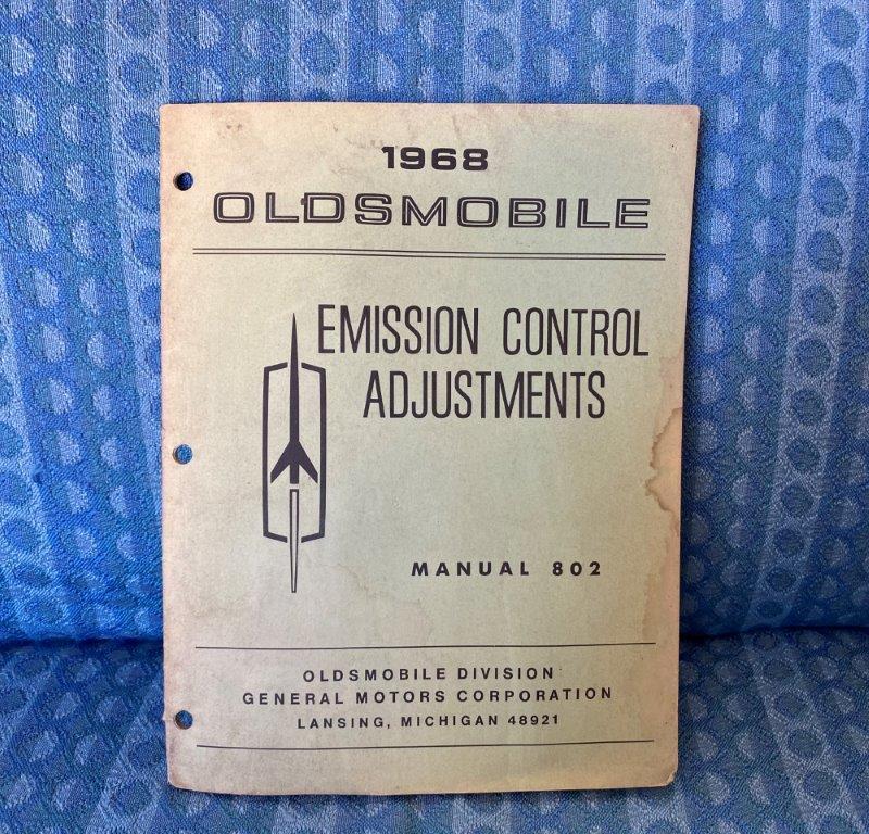 1968 Oldsmobile Emission Control Adjustments Original Manual F-85 Cutlass 88 98