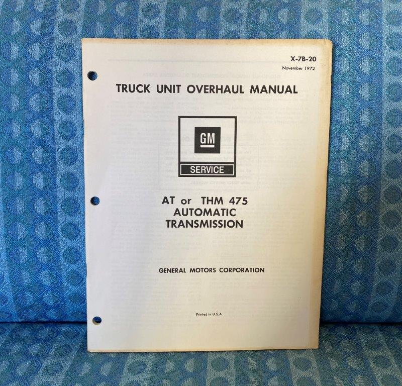 1973 Chevrolet GMC Truck AT THM 475 Automatic Transmission Unit Overhaul Manual
