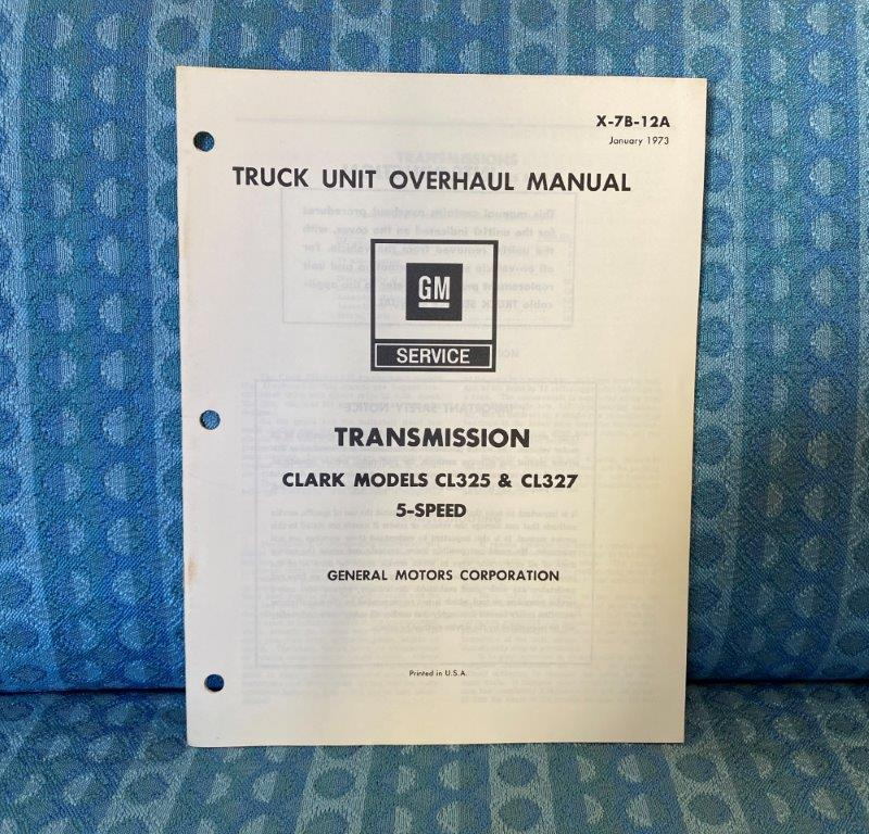 1973 Chevrolet GMC Truck Clark CL325 CL327 5-Speed Transmission Overhaul Manual