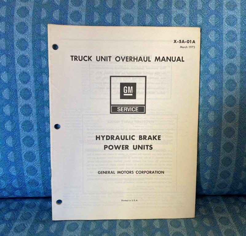 1973 Chevrolet & GMC Truck Hydraulic Power Brakes Original Unit Overhaul Manual