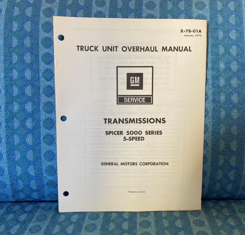 1973 Chevrolet GMC Truck Spicer 5000 5-Speed Transmission Unit Overhaul Manual