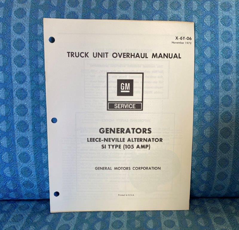 1973 Chevrolet & GMC Truck Unit Leece-Neville SI Alternator Unit Overhaul Manual
