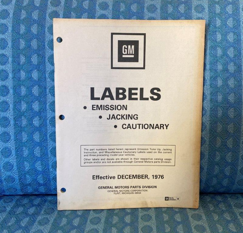 1974-1977 GM Labels Catalog Emission Jacking Caution Cadillac Olds Pontiac Chevy