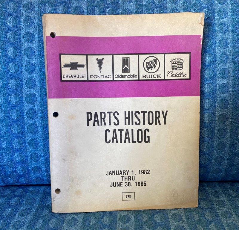 1982-1985 GM Parts History Catalog Chevrolet Pontiac Oldsmobile Buick Cadillac