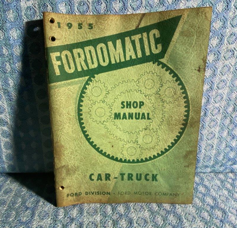 1955 Ford Car & Truck Original Fordomatic Shop Manual