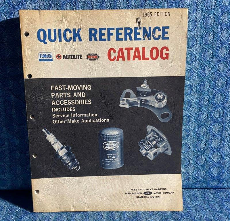 1956-1965 Ford Original Quick Reference Parts & Service Info Catalog 57 59 62 64