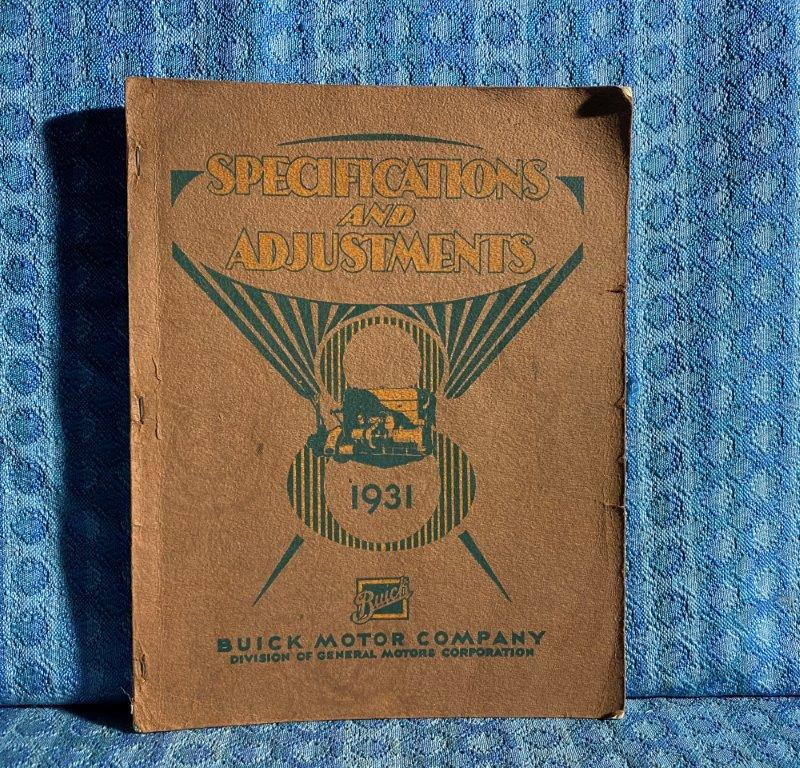 1931 Buick ORIGINAL Shop Manual Series 50 60 80 90 Specifications & Adjustments
