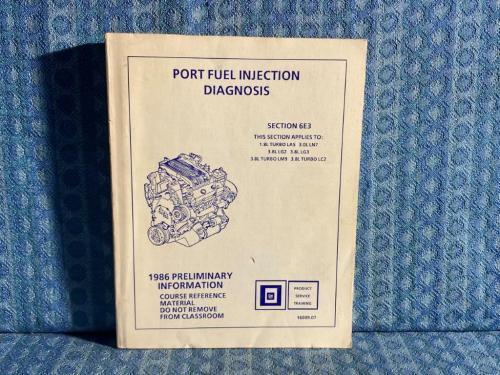 1986 GM Original Port Fuel Injection Diagnosis Manual 3.8L 3.0L 1.8L