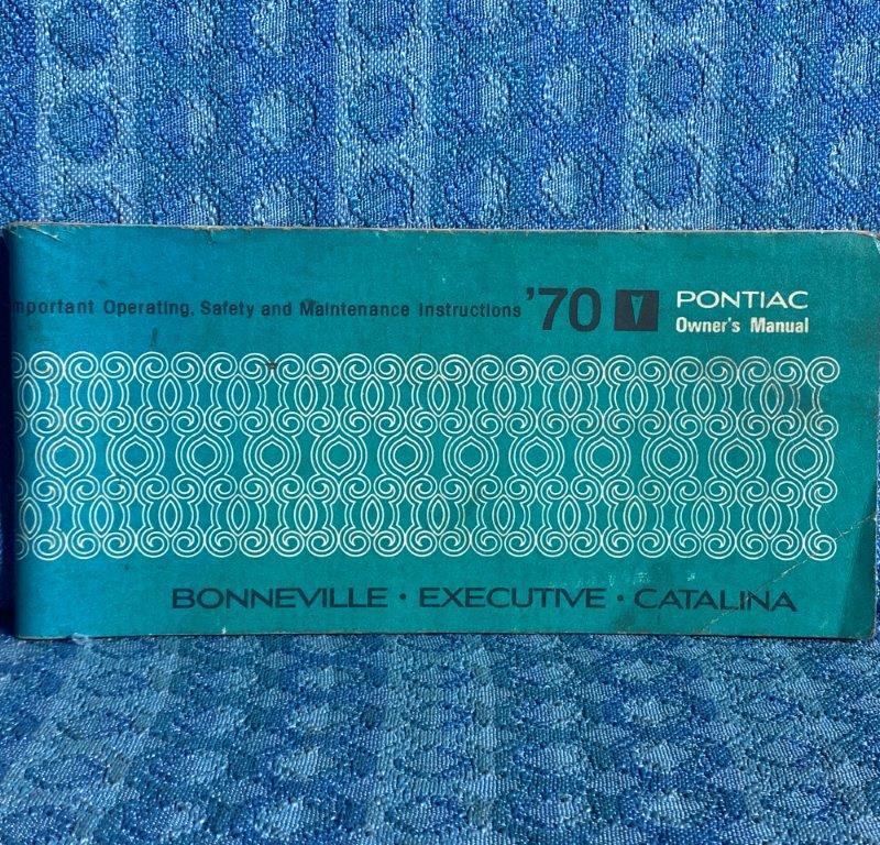1970 Pontiac Bonneville Executive Catalina Original Owners Manual