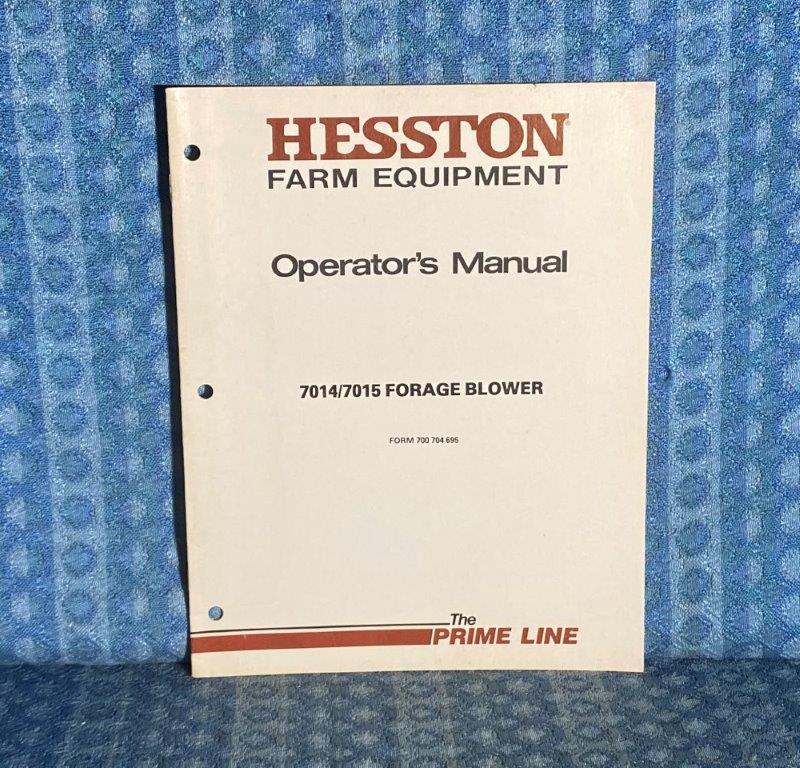 Hesston 7014 / 7015 Forage Blower OEM Owners / Operators Manual