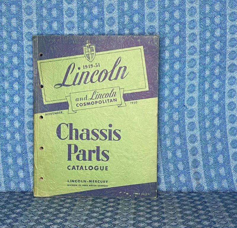 1949-1951 Lincoln & Cosmopolitan Original Chassis Parts Catalog 1950