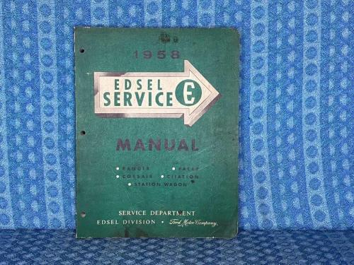 1958 Edsel Original Shop Service Manual Ranger Pacer Corsair Citation Bermuda