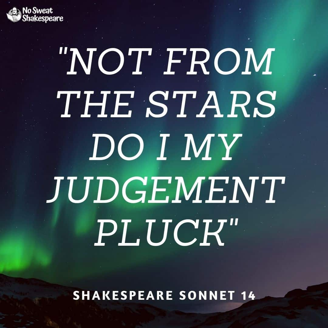 Sonnet 14 Not From The Stars Do I My Judgement Pluck