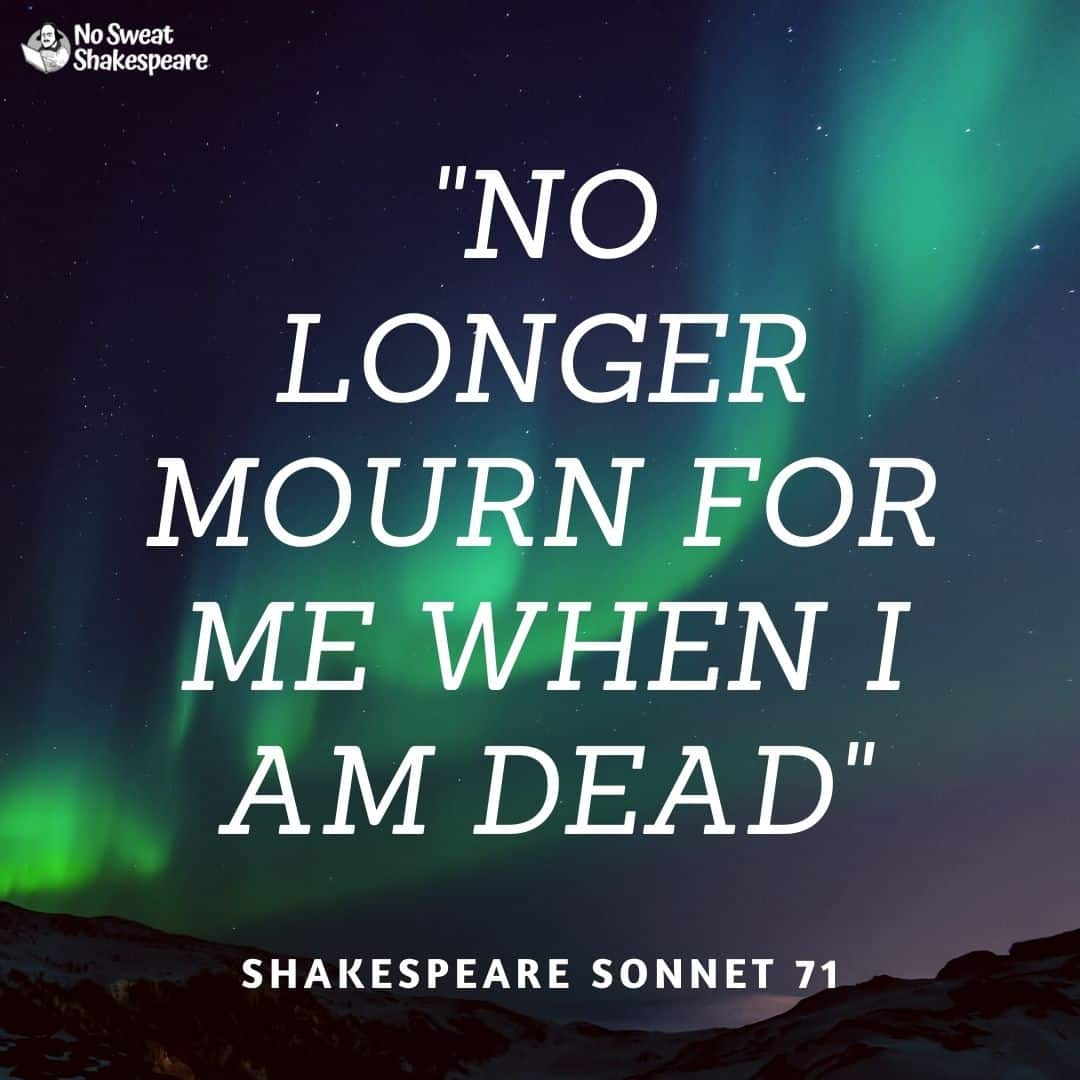 Sonnet 71 No Longer Mourn For Me When I Am Dead