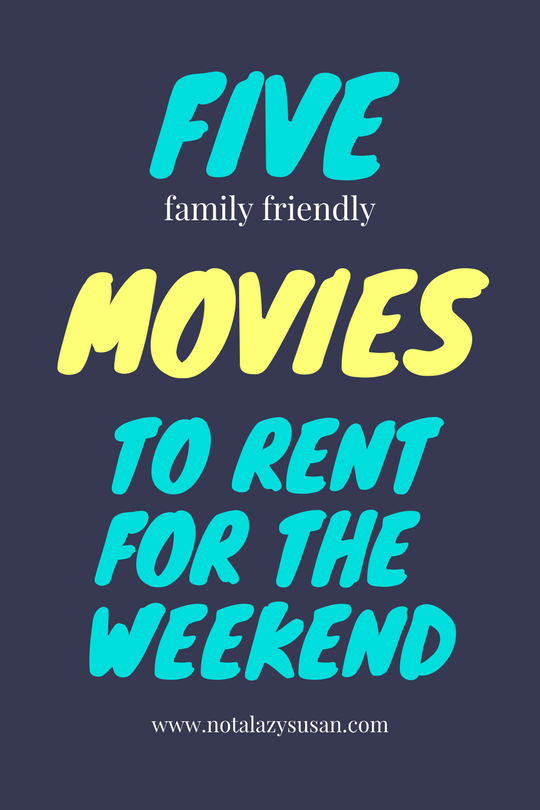 Five Movies To Rent For A Long Weekend