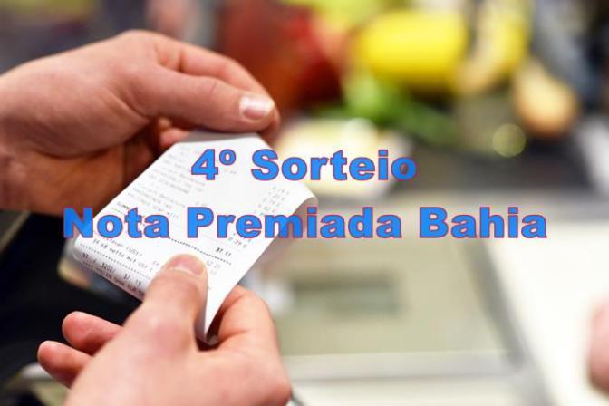 4º Sorteio Nota Premiada Bahia