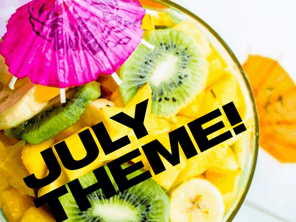 july fruit for thought theme