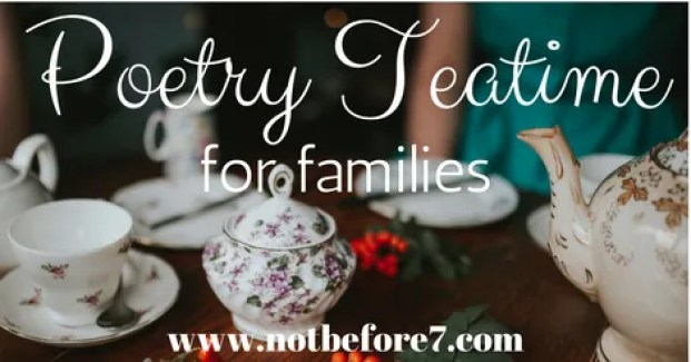 Begin a poetry teatime with your family. It doesn't have to be complicated. Learn more here about getting started.