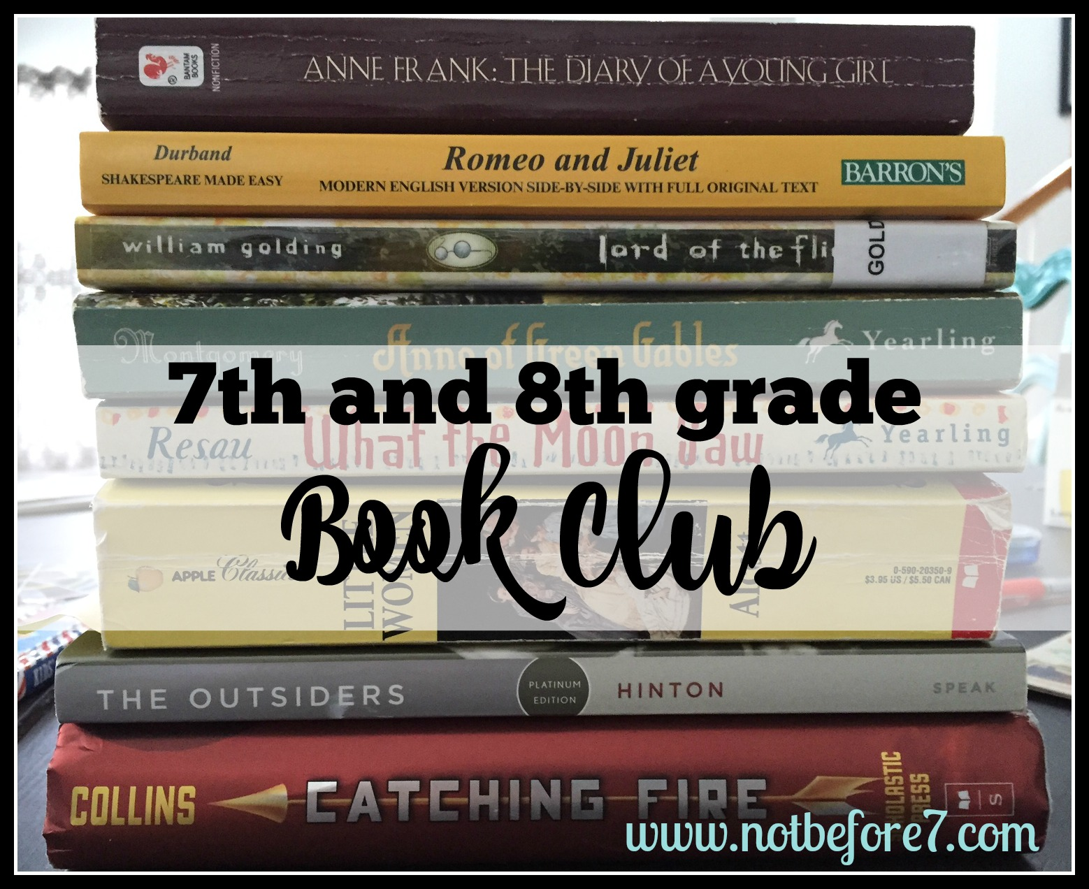 Literature List For Our 7th And 8th Grade Book Club Not Before 7